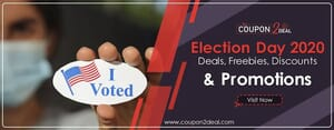 Election Day 2020 Deals, Freebies, Discounts & Promotions
