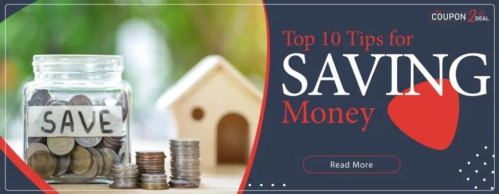 Top 10 Tips for Saving Money