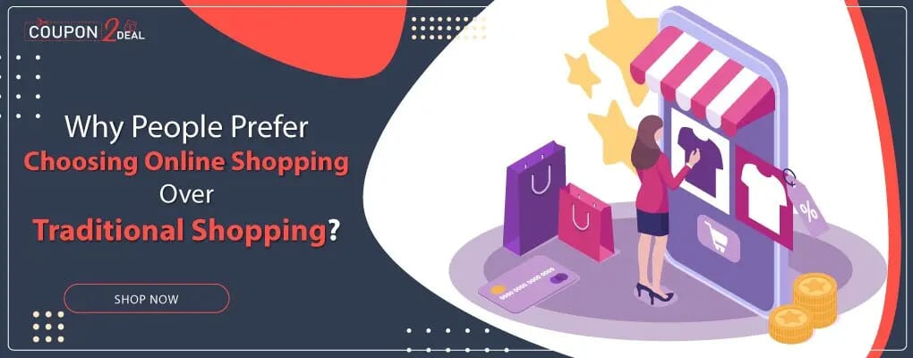Why People Prefer Choosing Online Shopping Over Traditional Shopping?