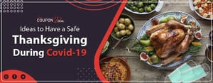 Ideas to Have a Safe Thanksgiving during Covid-19